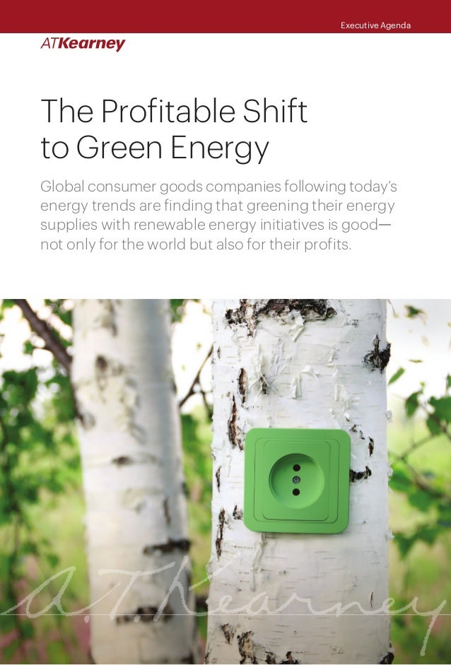 profitable shift to green energy Costs and benefits of green buildings where he leads the firm's investments in energy efficiency and green a national shift to green design is both.
