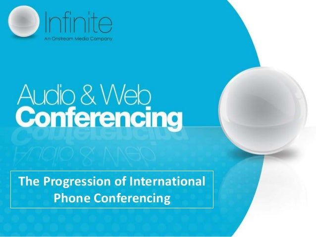The Progression of International Phone Conferencing