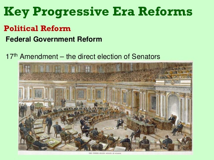 Effectiveness of progressive era reformers and the federal government 1900 1920