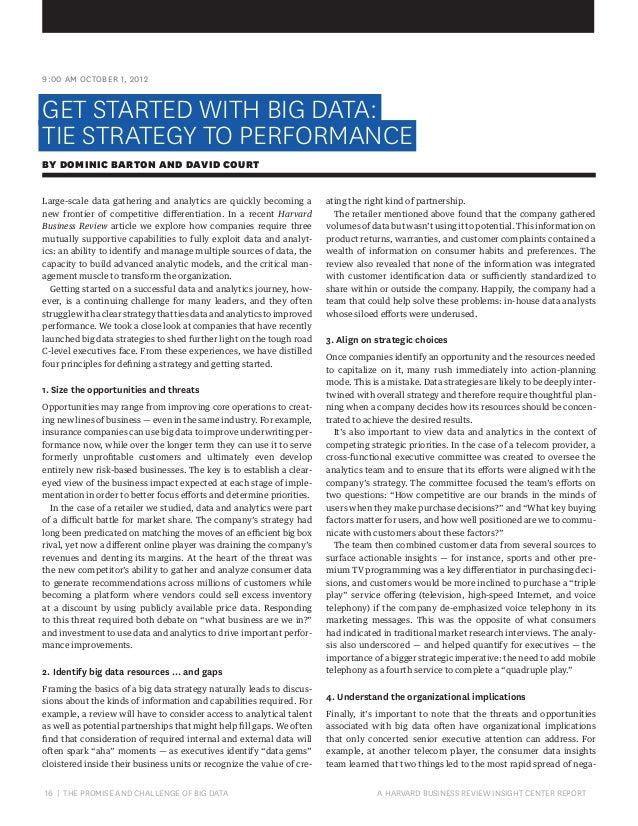 9:00 AM OCTOBER 1, 2012  GET STARTED WITH BIG DATA: TIE STRATEGY TO PERFORMANCE BY DOMINIC BARTON AND DAVID COURT Large-sc...