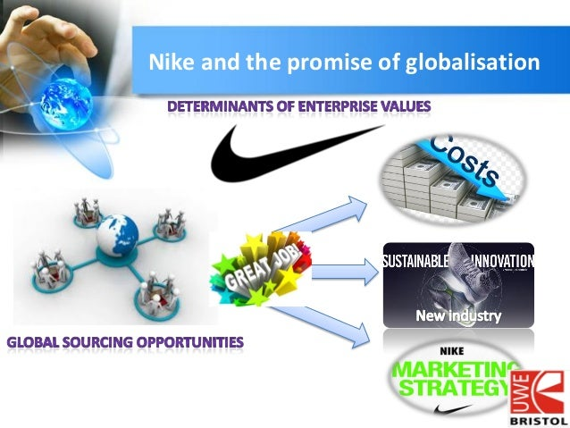 the promise and perils of globalization the case of nike summary