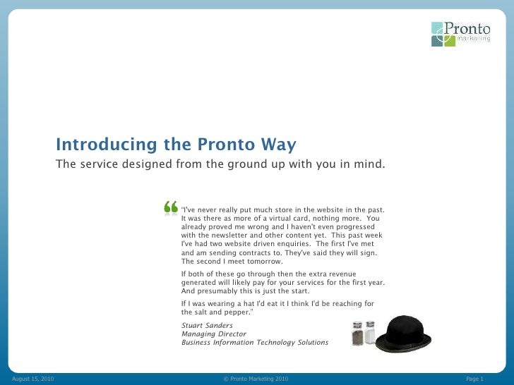 Introducing the Pronto Way                   The service designed from the ground up with you in mind.                    ...