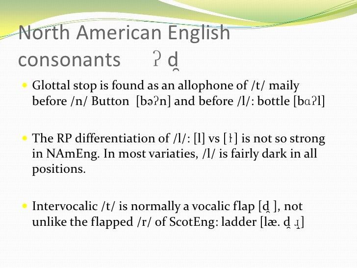 the pronunciation of north american english