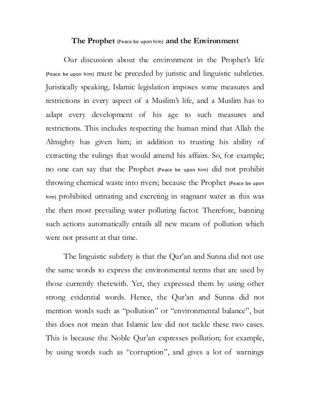 The Prophet (Peace be upon him) and the Environment Our discussion about the environment in the Prophet's life (Peace be u...