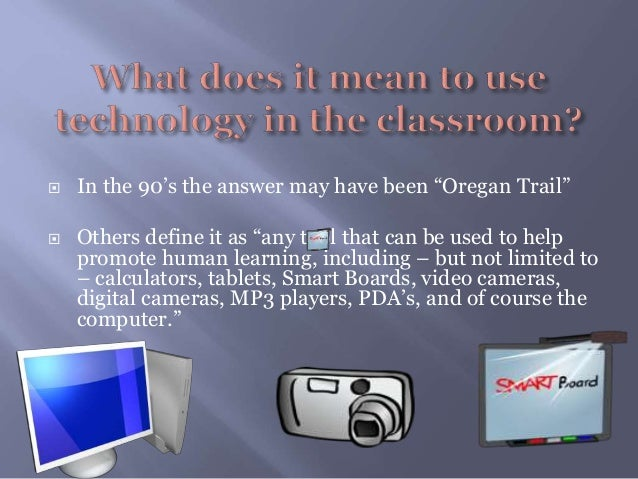 disadvantages of using technology in the classroom essay Computers are becoming an increasingly common tool in the classroom this lesson will explain some of the benefits as well as the disadvantages of.
