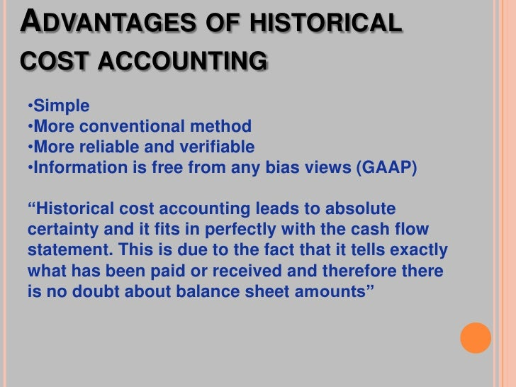 historical cost accounting 2 essay Incorporate management accounting analysis and techniques into your small  this process is known as relevant cost analysis and is a technique that.