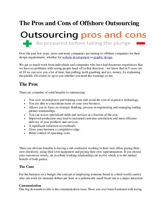 the pros and cons of outsourcing in a company Pros and cons of outsourcing and offshoring - 13 ultimate effects of outsourcing you should know to be a business pro.