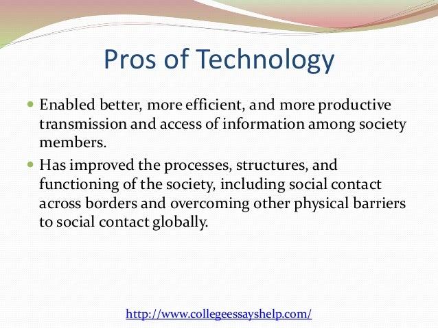 Modern technology: advantages and disadvantages