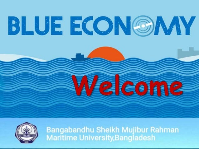 The prospect and challenges of blue economy in bd Slide 2