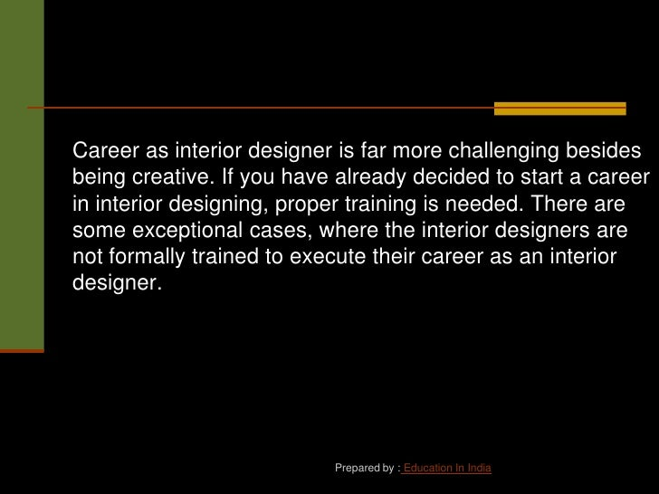 Career In Interior Design In India Alone There Are Multiple Courses