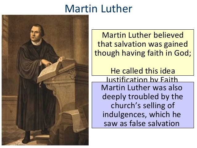 What did Martin Luther believe was the path to salvation?