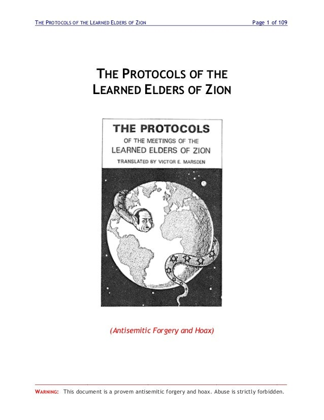 THE PROTOCOLS OF THE LEARNED ELDERS OF ZION Page 1 of 109 ________________________________________________________________...