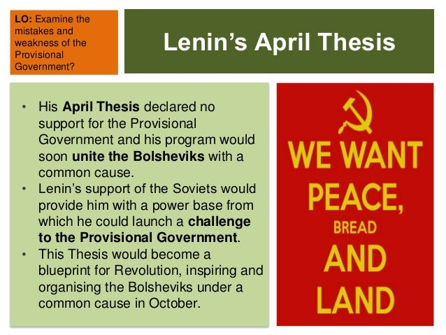 april thesis The april theses is a classic document, not because it is polished (it is rough), but because of its impact at a moment of history it was given by lenin.
