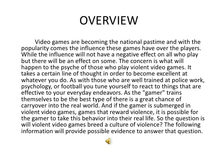 essay on violent video game Free essays from bartleby | violent video games are undoubtedly a legalized  drug to children and teens, numbing their thoughts and reprogramming their  minds.