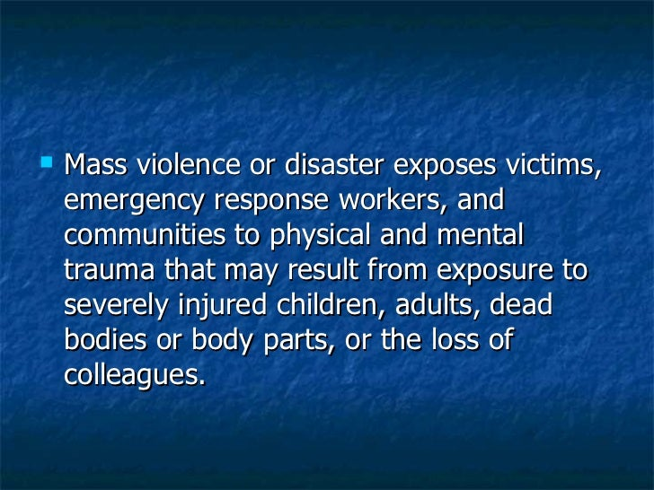 psychological responses to disaster Understanding the emotions and normal responses that follow a disaster or other  traumatic event can help you cope with your feelings, thoughts and behaviors.