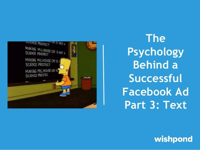 The Psychology Behind a Successful Facebook Ad Part 3: Text