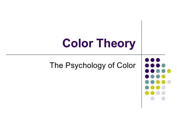 Color Theory The Psychology of Color