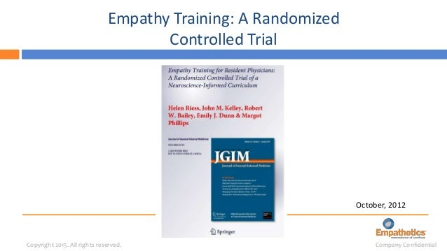 HELEN RIESS, M.D. © 2014 p =0.04 MGH RCT Improvement in Ratings GIVEN BY PATIENTS TO PHYSICIANS' EMPATHY (CARE) Percentage...
