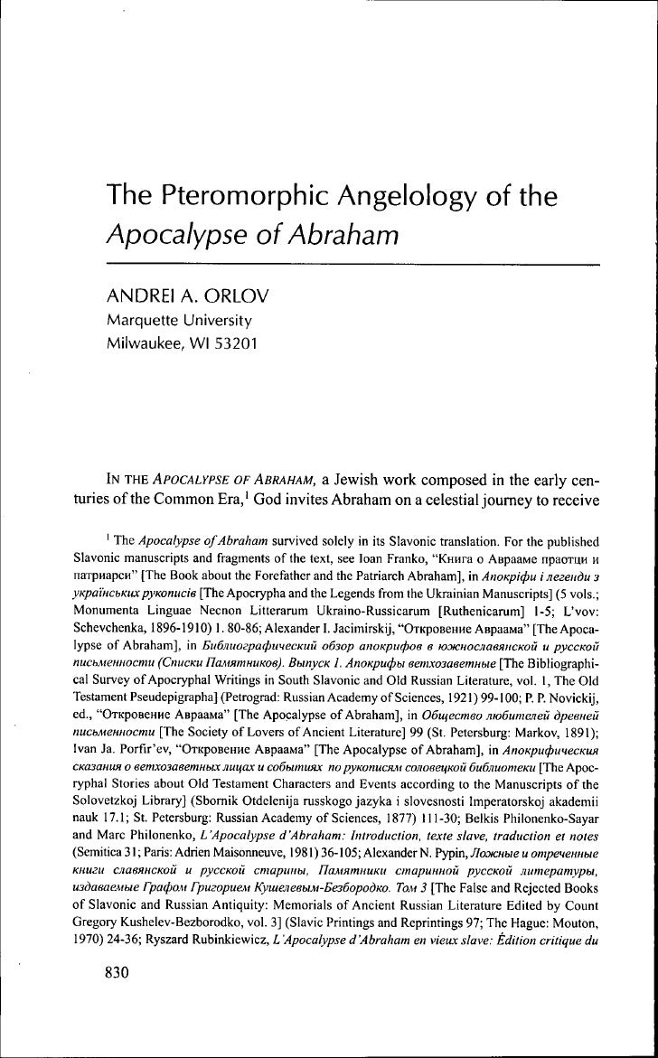 The Pteromorphic Angelology of the     Apocalypse of Abraham      ANDREI A. ORLOV      Marquette University      Milwaukee...