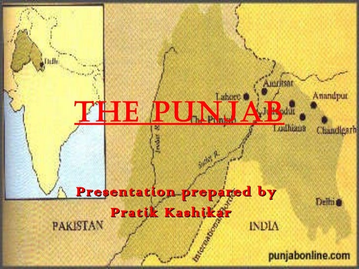 The Punjab Presentation prepared by Pratik Kashikar