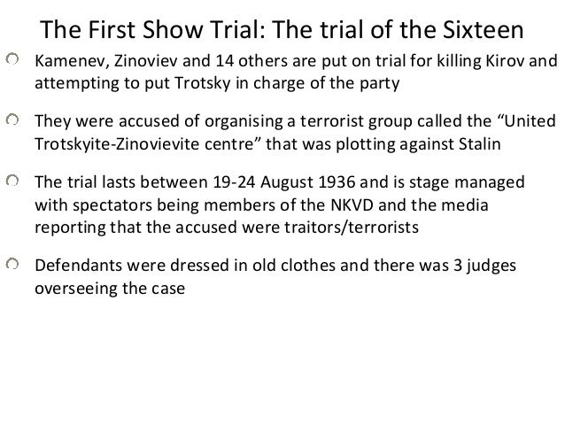 stalin show trials essay The show trials in the ussr the show trials that took place in stalin'sussr had a very specific purpose for stalin the show trials were not held i.