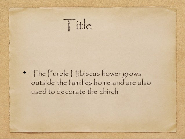 purple hibiscus essays purple hibiscus essays hibiscus essays blade runner essay blade eldis purple hibiscus essays hibiscus essays blade runner essay blade eldis