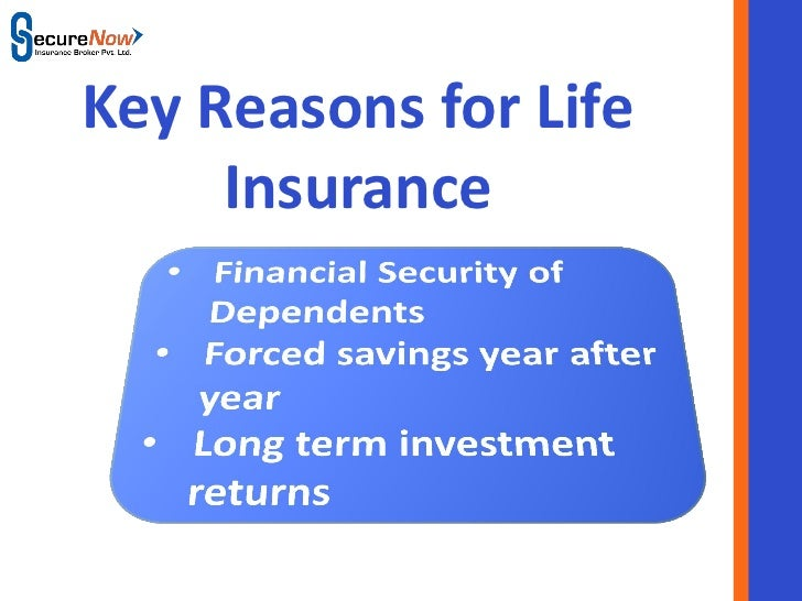 Key Reasons for Life     Insurance       SecureNow