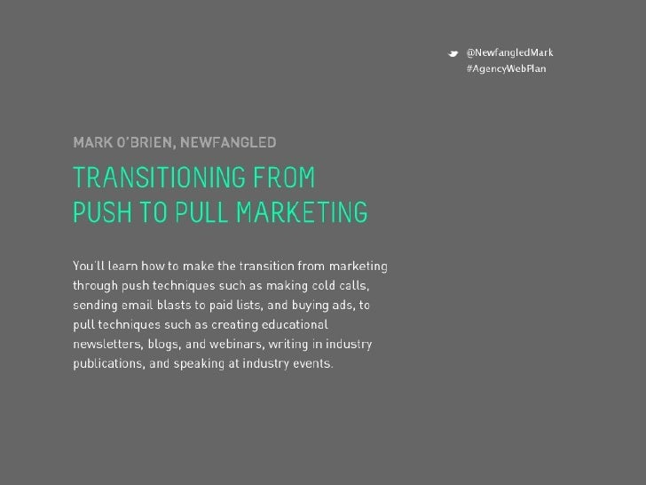 The push to pull marketing transition
