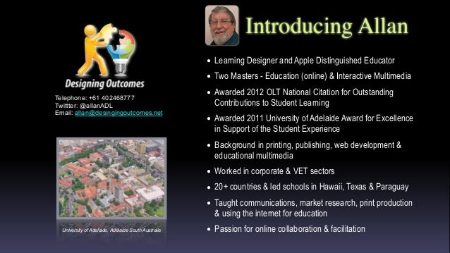 Introducing Allan • Learning Designer and Apple Distinguished Educator • Two Masters - Education (online) & Interactive Mu...