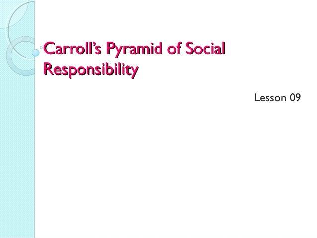 Carroll's Pyramid of Social Responsibility Lesson 09