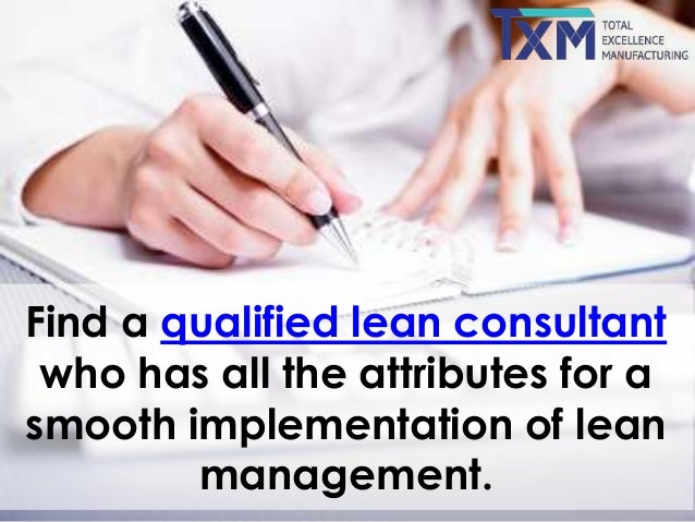 The Qualities Every Lean Consultant Must Possess – Lean Consultant