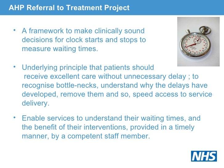 AHP Referral to Treatment Project <ul><li>A framework to make clinically sound  </li></ul><ul><li>decisions for clock star...