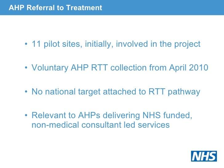 AHP Referral to Treatment <ul><ul><li>11 pilot sites, initially, involved in the project </li></ul></ul><ul><ul><li>Volunt...
