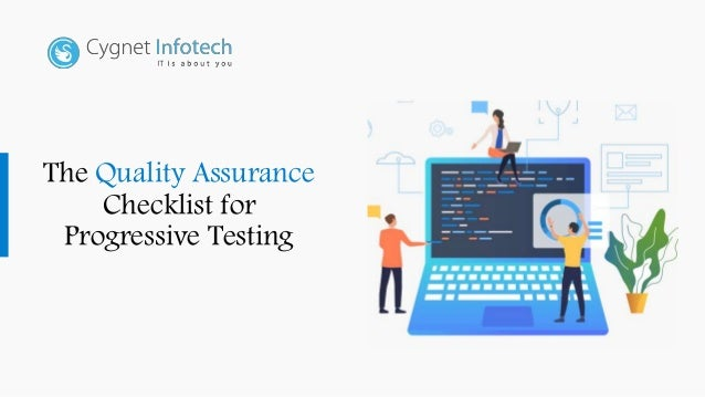 The Quality Assurance Checklist for Progressive Testing
