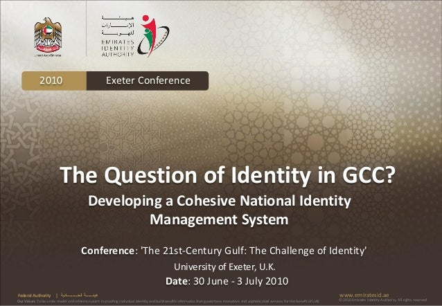 2010                                           Exeter Conference                          The Question of Identity in GCC?...