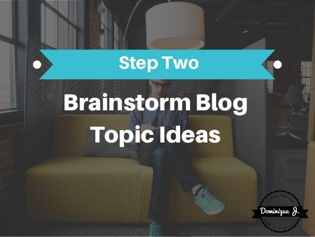 BrainstormBlog TopicIdeas StepTwo