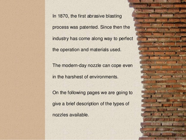 The Quick Guide to Sandblasting Nozzles Slide 3