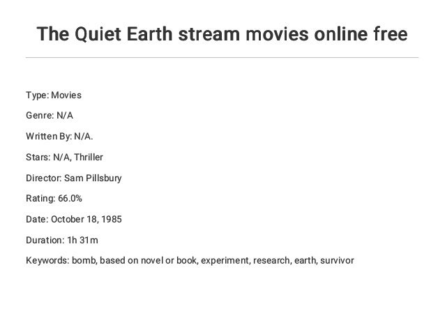 Quiet Earth Stream