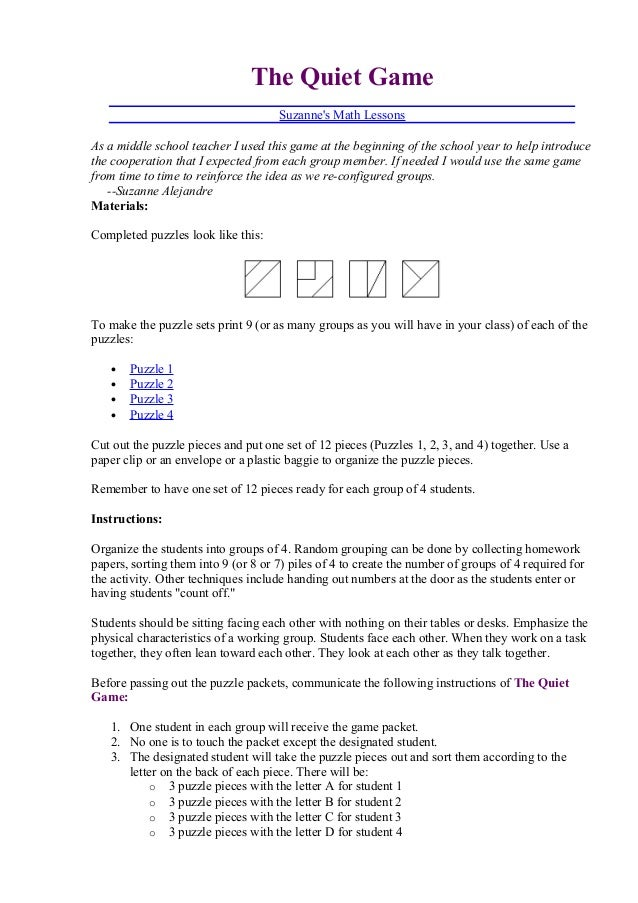 The Quiet GameSuzannes Math LessonsAs a middle school teacher I used this game at the beginning of the school year to help...