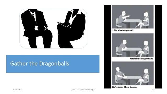 2/13/2015 ANIMAZE : THE ANIME QUIZ 19 Gather the Dragonballs