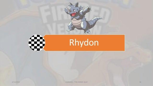 Rhydon 2/13/2015 ANIMAZE : THE ANIME QUIZ 36