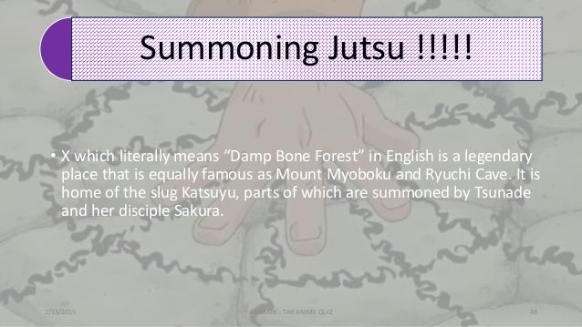 """Summoning Jutsu !!!!! • X which literally means """"Damp Bone Forest"""" in English is a legendary place that is equally famous ..."""