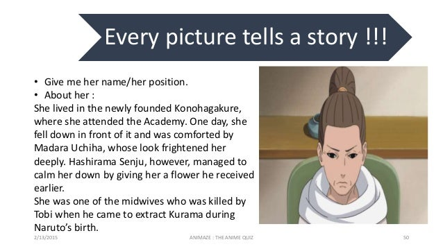 Every picture tells a story !!! 2/13/2015 ANIMAZE : THE ANIME QUIZ 50 • Give me her name/her position. • About her : She l...