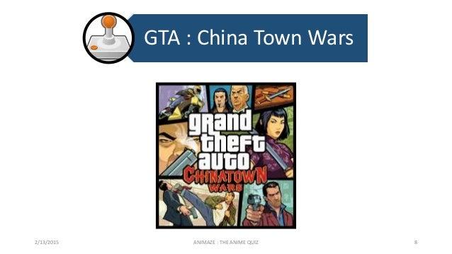 GTA : China Town Wars 2/13/2015 ANIMAZE : THE ANIME QUIZ 8