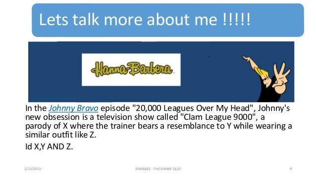 """Lets talk more about me !!!!! In the Johnny Bravo episode """"20,000 Leagues Over My Head"""", Johnny's new obsession is a telev..."""