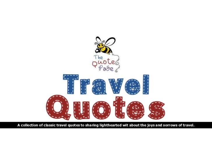 The Quote Page - Travel Quotes