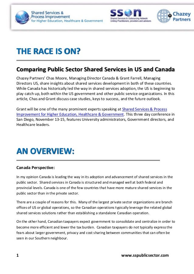 1 www.sspublicsector.com THE RACE IS ON? Comparing Public Sector Shared Services in US and Canada Chazey Partners' Chas Mo...