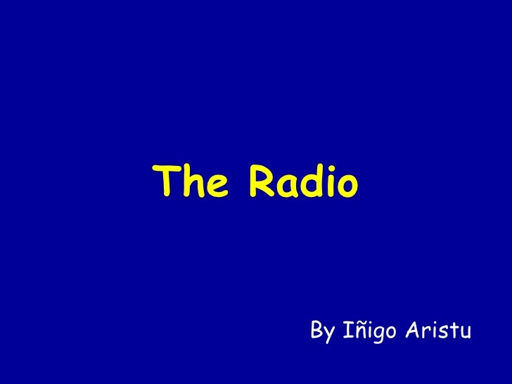 The Radio By Iñigo Aristu