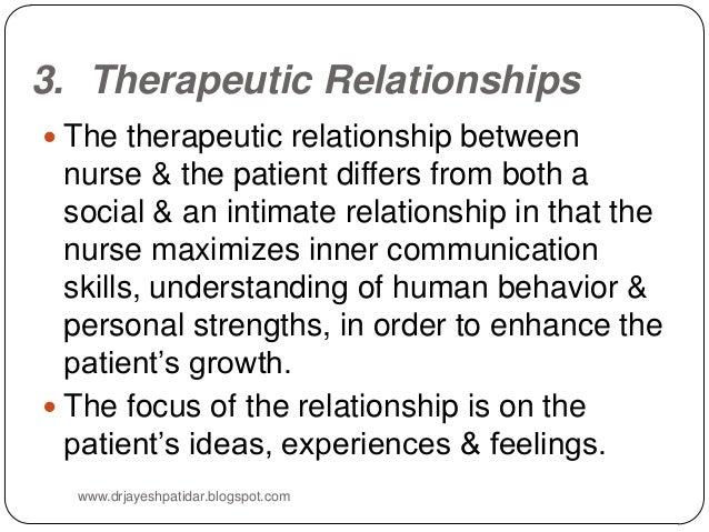 therapeutic relationship in nursing Evidence is provided to identify why challenges arise in the therapeutic relationship and how the nurse can ensure they provide care that the patient regards as genuine nursing standard  31, 50,52-63.