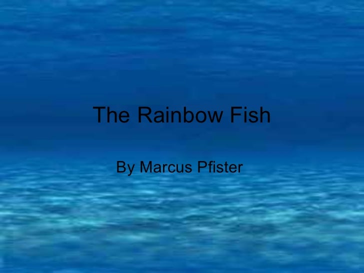 Therainbowfish story pp for The rainbow fish